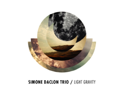 Simone Daclon Trio / Light Gravity